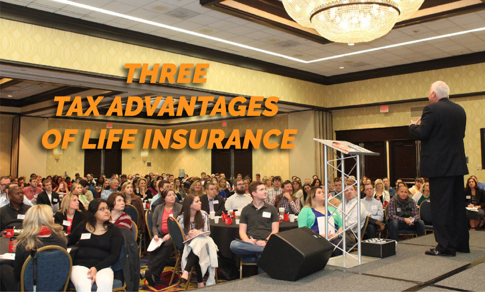 Three Tax Advantages of Life Insurance